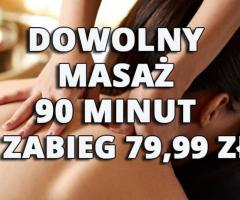 Dowolny masaż 90 minut - 1 zabieg 79,99 zł
